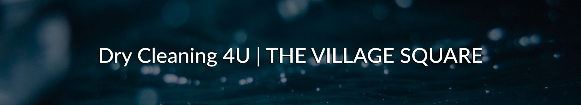 Dry Cleaning 4U - The Village Square Durbanville